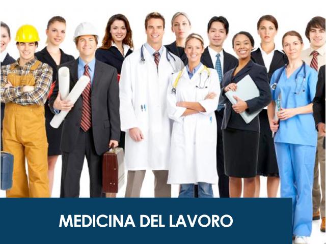 Medicina del Lavoro: medico competente per l'analisi dei fattori di rischio in relazione al lavoro svolto